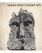 Varga Imre kiállítása - Tihanyi Múzeum 1972 - Varga Imre