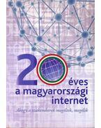 20 éves a magyarországi internet - Varga János