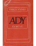 Ady és műve - Varga József