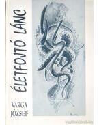 Életfojtó lánc - Varga József