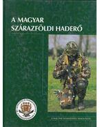 Magyar szárazföldi haderő - Varga József, Kovács Attila, Lakatos Attila, Szita Róbert