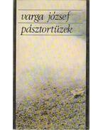 Pásztortüzek (dedikált) - Varga József