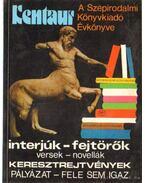 Kentaur 1 - A Szépirodalmi Könyvkiadó Évkönyve - Varga Katalin