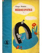 Mágnespatkó - Varga Katalin