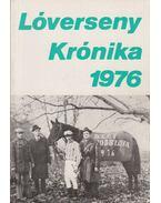 Lóverseny krónika 1976 - Varga László, Csákvári János