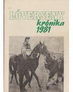 Lóverseny krónika 1981 - Varga László, Csákvári János
