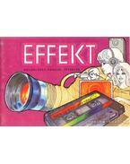 Effekt - Varga László, Fülep Ferenc