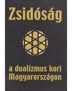 Zsidóság a dualizmus kori Magyarországon - Varga László
