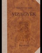 Vízjegyek I-II. [Két kötetben és egy kísérő füzetben. Teljes.] - Varga Nándor Lajos