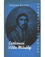 Csokonai Vitéz Mihály - Vargha Balázs
