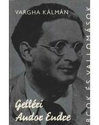 Gelléri Andor Endre - Vargha Kálmán