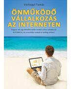 Önműködő Vállalkozás az Interneten - Várhegyi Tamás