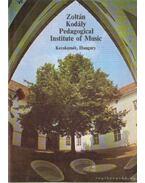 Zoltán Kodály Pedagogical Institute of Music - Várkonyi Judit