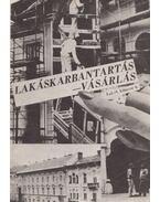 Lakáskarbantartás, -vásárlás - Várkonyi Margit, Hunyadi András