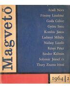 Magvető 1964/2 - Várkonyi Mihály, Tabák András