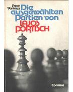 Die ausgewählten Partien von Lajos Portisch - Varnusz Egon