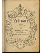 Vörös Dániel (I-II. kötet egyben) - Várossy Gyula