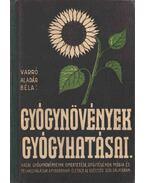 Gyógynövények gyógyhatásai - Varró Aladár Béla