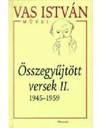 Összegyűjtött versek II. 1945-1959. - Vas István