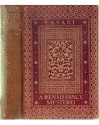 A renaissance mesterei - Vasari, Giorgio