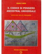 Il Codice Di Pensiero Ancestral Universale - Vasile Droj