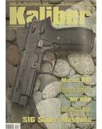Kaliber 2005. augusztus 8. évf. 8. szám (88) - Vass Gábor