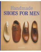 Handmade Shoes for Men - Vass László, Molnár Magda