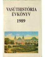 Vasúrhistória évkönyv 1989 - Mezei István