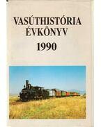 Vasúrhistória évkönyv 1990 - Mezei István