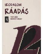 Irodalom Ráadás 12. - Vasy Géza, Mohácsy Károly