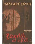 Zörgetik az ajtót - Vaszary János