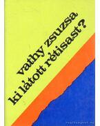 Ki látott rétisast? - Vathy Zsuzsa