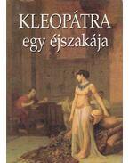 Kleopátra egy éjszakája - Véber Károly