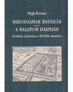 Birodalmak határán - Végh Ferenc