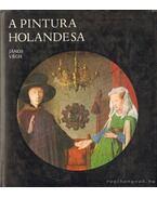 A Pintura Holandesa - Végh János
