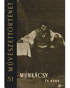 Munkácsy és kora - Végvári Lajos