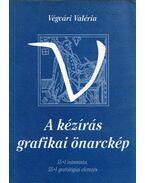 A kézírás grafikai önarckép - Végvári Valéria