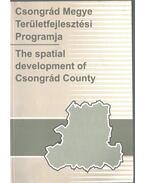 Csongrád Megyes Területfejlesztési Programja - Velkey Gábor