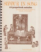 Siddur in Song: 100 prayerbook melodies - Velvel Pasternak