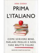 Prima l'italiano - Vera Gheno