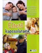 Éltető kapcsolataink - Verebné Sárközi Réka (szerk.)