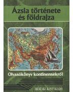 Ázsia története és földrajza - Veresegyházi Béla, Dürr Béla