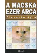 A macska ezer arca - Cicaantológia - Veress István