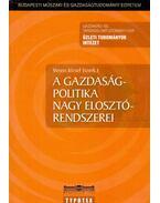 A gazdaságpolitika nagy elosztórendszerei - Veress József