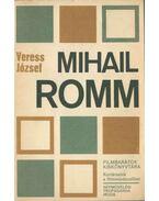 Mihail Romm - Veress József