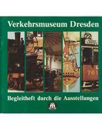 Verkehrsmuseum Dresden - Andrea Kiessling