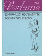 Szaturnuszi költemények / Poéms Saturniens - Verlaine, Paul