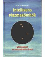 Intelligens plazmagömbök - Verőczei Ernő