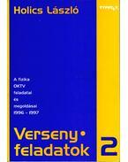 Versenyfeladatok II. - A fizika OKTV feladatai és megoldásai 1996-1997 - Holics László
