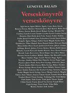 Verseskönyvről verseskönyvre (dedikált) - Lengyel Balázs